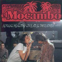 DAC-117 SEXUAL HEALING ? LIVE AT EL MOCAMBO 1977