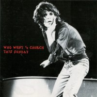 VGP-082 THE ROLLING STONES / WHO WENT TO CHURCH THIS SUNDAY