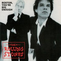VGP-157 THE ROLLING STONES / BOSTON YOU`RE BIG ENOUGH