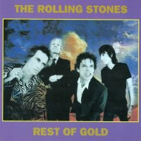 VGP-299 THE ROLLING STONES / REST OF GOLD