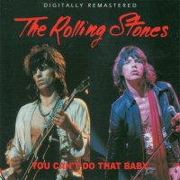 VGP-314 THE ROLLING STONES / YOU CAN'T DO THAT BABY