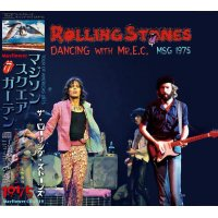 THE ROLLING STONES 1975 DANCING WITH Mr.EC 2CD