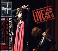 THE ROLLING STONES 1969 LIVE'R THAN YOU'LL EVER BE 2CD